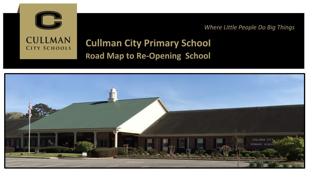 picture of cullman city primary school and title road map to re-opening school